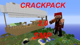 CrackPack 2 0 SMP  EP4 OH NO!! I