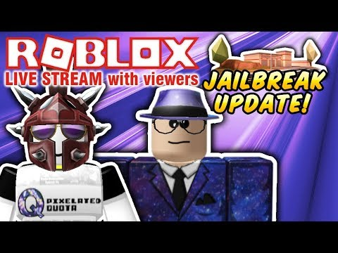 🔴 ROBLOX: PLAYING WITH VIEWERS 🔴 JAILBREAK, PRISON ROYALE, IMAGINATION EVENT! AND MORE!