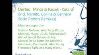 Dented Minds & Rassek - Kaka (Socio Robots aka Sam Farsio & Arnold From Mumbai Remix)