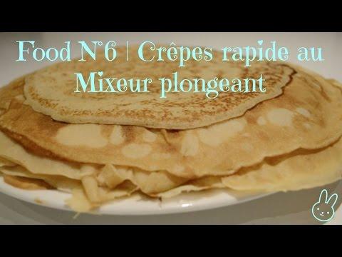 food-n°6- -recette-de-crêpes-rapide-et-facile-au-mixeur-plongeant