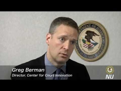 Greg Berman (2 of 4) - Lessons from Community Courts - NIJ