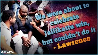 We were about to celebrate Jallikattu win, but couldn't do it - Lawrence