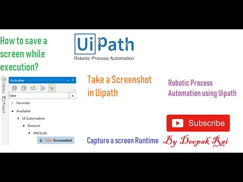 Uipath - Take a Screenshots | RPA Uipath tutorial
