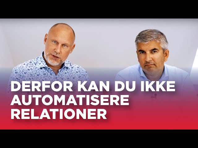 #12A: Derfor kan du ikke automatisere relationer