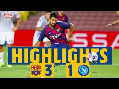 HIGHLIGHTS   Barça 3-1 Napoli