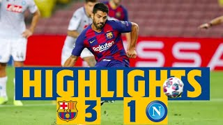 HIGHLIGHTS | Barça 3-1 Napoli