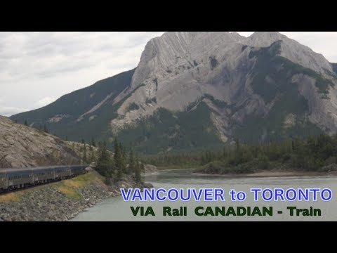 Across  CANADA [ VANCOUVER  To  TORONTO ]  By Train.Part - I,  Vancouver  To  Jasper