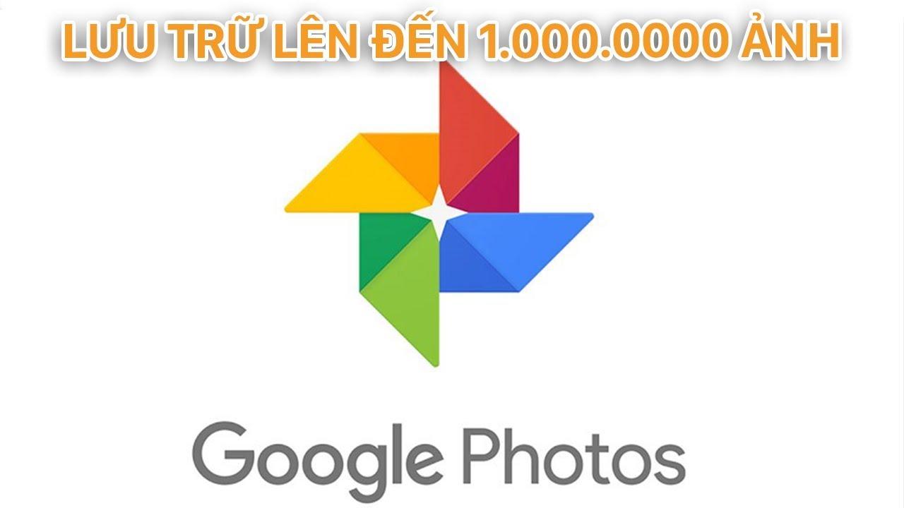 Lưu trữ ảnh không giới hạn với Google Ảnh | Siêu Thủ Thuật