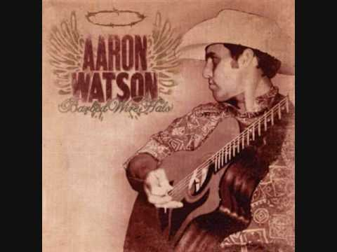 Aaron Watson - Barbed Wire Halo - YouTube
