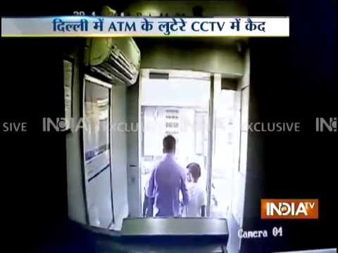 India TV Exclusive: CCTV footage of Delhi ATM robbery