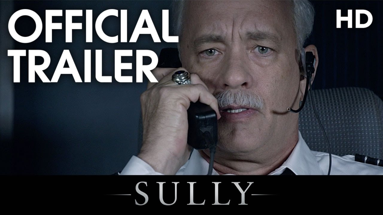 sully 2016 official trailer hd youtube