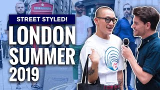Street Styled | Best Dressed Men In London | Men's Fashion | Summer 2019