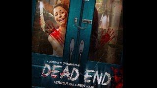 DEAD END - Horror. Now at WALMART, AMAZON, BEST BUY, EBAY, VUDU see links below.
