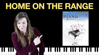 Home on the Range (Piano Adventures Level 2A Performance Book)