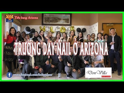 Tiểu bang Arizona | TRƯỜNG DẠY NAIL Ở ARIZONA | DON VILLA BEAUTY SCHOOL