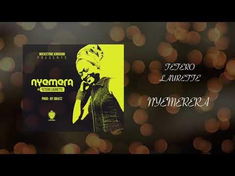 Nyemerera Tetero Laurette  Official Audio