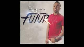 Barth Futur