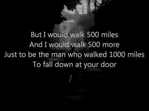 The Proclaimers - I'm Gonna Be (500 Miles) Lyrics