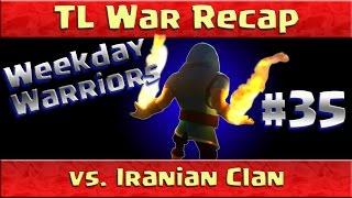 Clash of Clans: The Legacy vs Iranian Clan UWA OG's! War Recap ep35