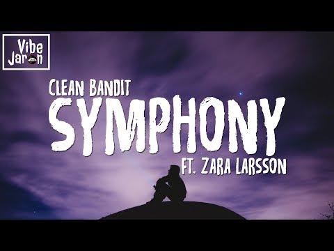 Clean Bandit feat Zara Larsson  Symphony LyricsLyric
