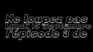 Bande-Annonce : Mini-série : La Traque - Episode 3
