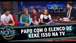 The Noite (23/10/14) - Entrevista com o elenco de Keké Isso na TV