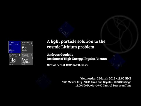 [W19] Andreas Goudelis: A light particle solution to the cosmic Lithium problem