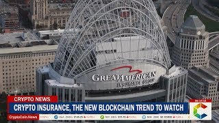 Crypto Insurance, The New Blockchain Trend To Watch