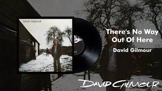 David Gilmour - There's No Way Out Of Here (Official Audio)