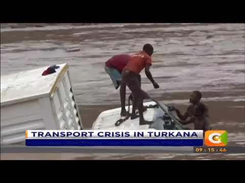 CITIZEN EXTRA: Transport crisis in Turkana 10 seasonal rivers flooded