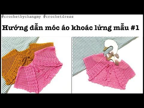 DIY Crochet Bolero   ChangMy   Hướng Dẫn Học Móc Len Mẫu áo Khoác Lửng điệu đà Theo Số đo