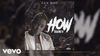 Shane O - How (Official Audio)