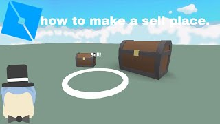 Roblox how to make a sell place