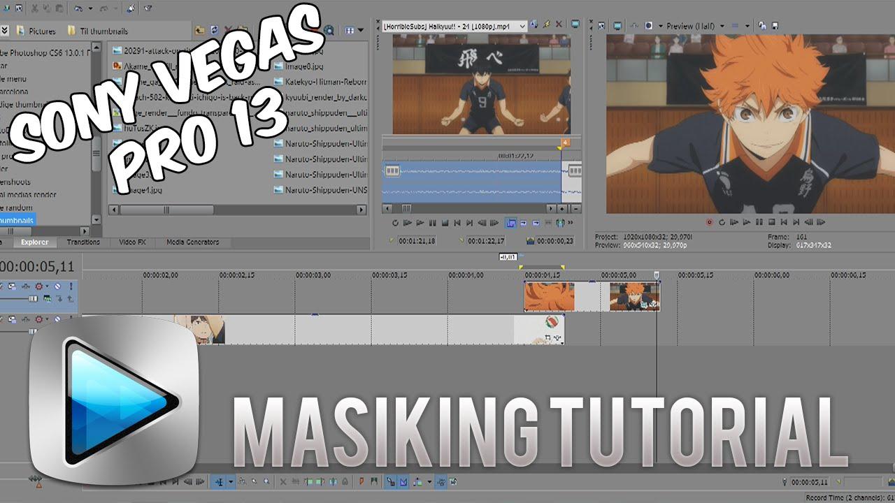 Masking Tutorial  Sony Vegas Pro 13 Tutorial  Amv