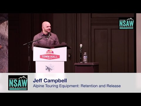 Jeff Campbell: Alpine Touring Equipment: Retention and Release in the Backcountry