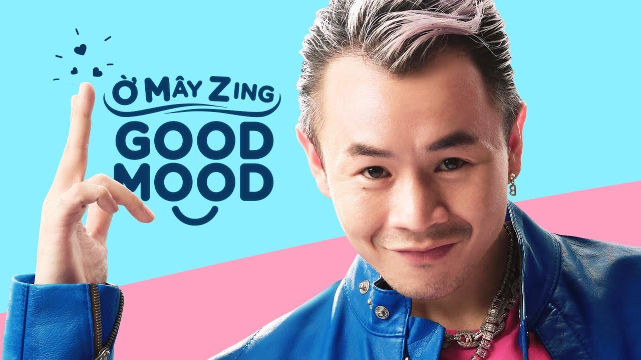 BINZ – Ờ MÂY ZING GOOD MOOD [Official Music Video] | Tổng hợp bài viết liên quan đến thời trang