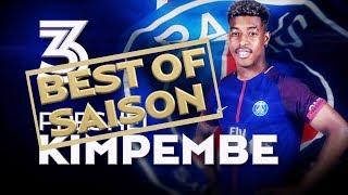 BEST OF 2017-2018 - PRESNEL KIMPEMBE