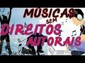 COMO COLOCAR MÚSICAS FAMOSAS SEM DIREITOS  AUTORAIS #youtuber iniciante 01