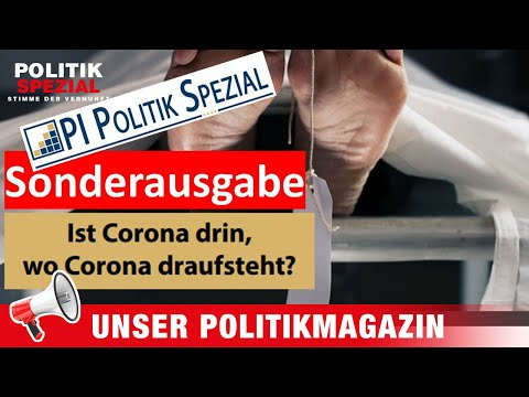 Totenscheine im Fadenkreuz - UNSER POLITIKMAGAZIN [PI POLITIK SPEZIAL]