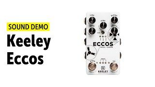 Keeley Eccos - Sound Demo (no talking)