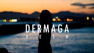Yesh - Dermaga (Official Music) Lyrics