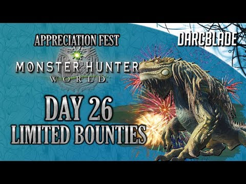 Day 26 : Appreciation Fest Limited Bounties : Monster Hunter World thumbnail