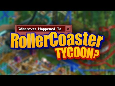 Whatever Happened To RollerCoaster Tycoon?
