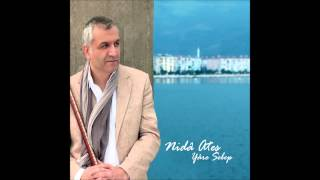 Nida Ateş - Nasıl Methedeyim Sevdiğim Seni (Official Audio)