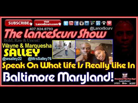 What Life Is Really Like In Baltimore Maryland! - The LanceScurv Show