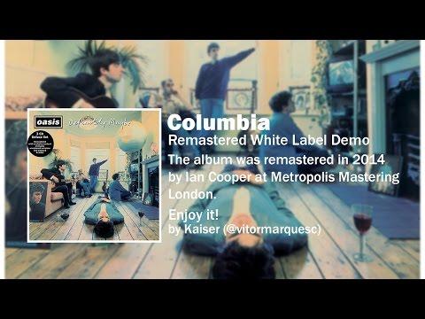 Oasis - Columbia (Remastered White Label Demo)