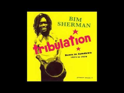 Bim Sherman – Tribulation - Down In Jamdown 1974 To 1979 (Pressure Sounds, full Album)