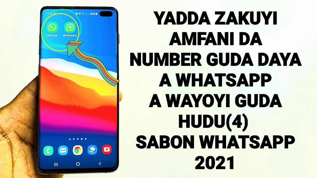 Download Yadda zakuyi Amfani da number daya a WhatsApp da wayoyi guda hudu