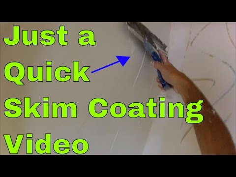 Quick Skim Coat Video - How to Skim Coat a Wall by hand