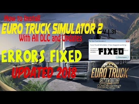 How To Download And Install Euro Truck Simulator 2 Free Creacked Full Game 2018